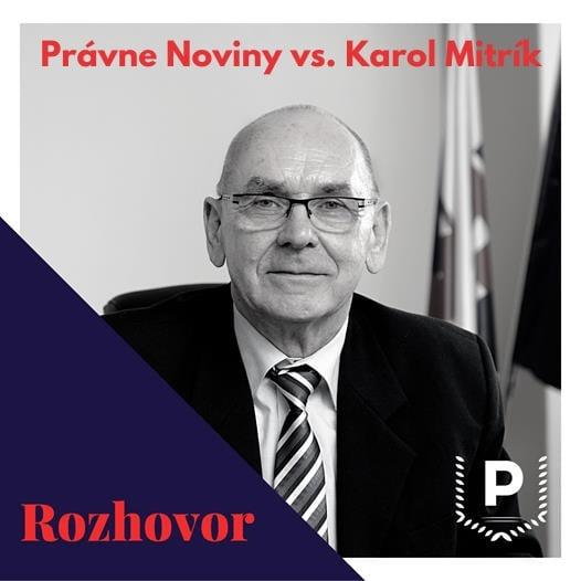 Právne noviny - rozhovor s K. Mitríkom